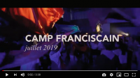 Camp franciscain d'été 2019